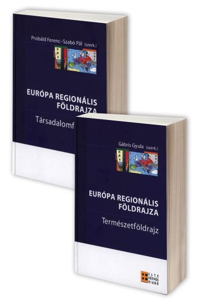 Probáld Ferenc - Gábris Gyula  (Szerk.) - Szabó Pál  (Szerk.) - Európa regionális földrajza I-II.
