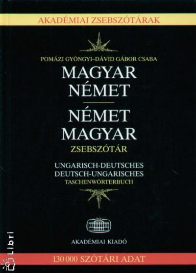 Dávid Gábor Csaba - Pomázi Gyöngyi - Magyar - német, német - magyar zsebszótár