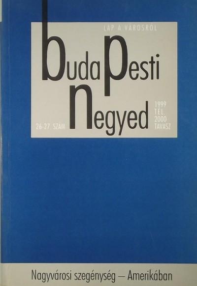 - Budapesti Negyed 1999. tél 2000. tavasz