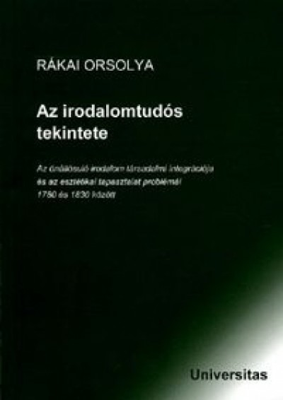 Rákai Orsolya - Az irodalomtudós tekintete