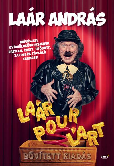 Laár András - Laár Pour L'art - bővített kiadás