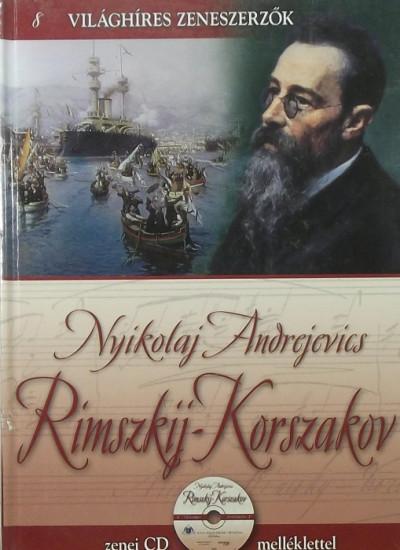 Alberto Szpunberg  (Összeáll.) - Nyikolaj Andrejevics Rimszkij-Korszakov (CD-melléklettel)