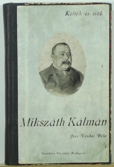 Várdai Béla - Mikszáth Kálmán