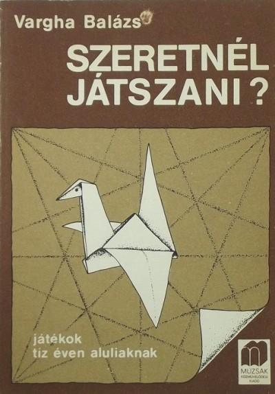 Varga Balázs - Vargha Balázs - Szeretnél játszani?