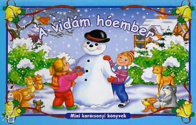 - A vidám hóember