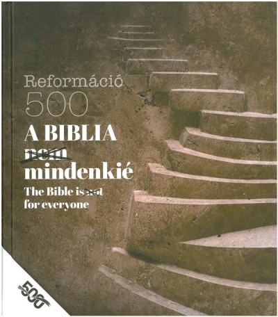 - A Biblia /nem/ mindenkié
