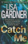 Lisa Gardner - Catch Me