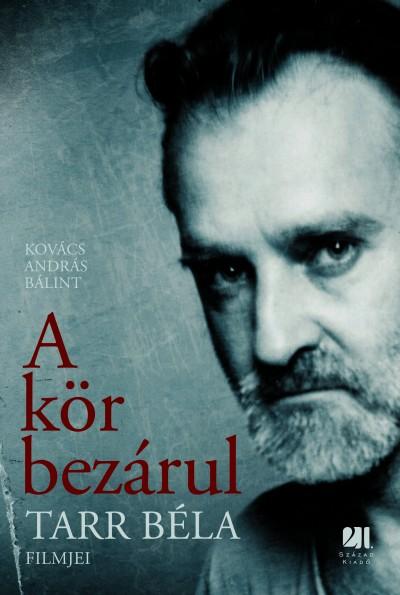 Kovács András Bálint - A kör bezárul