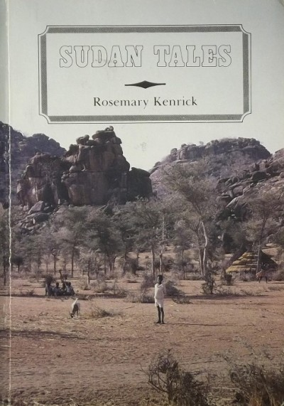 Rosemary Kenrick - Sudan Tales
