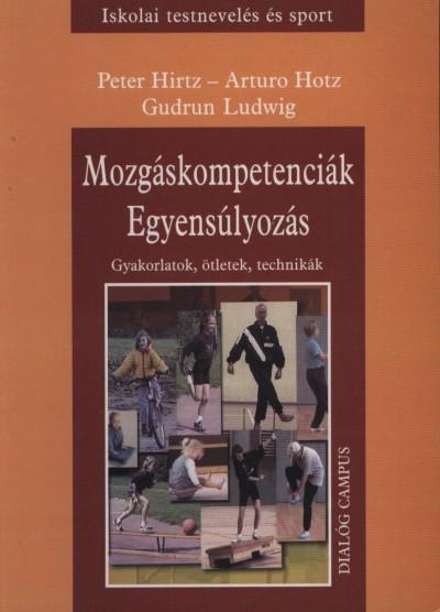 Peter Hirtz - Arturo Hotz - Gudrun Ludwig - Mozgáskompetenciák, Egyensúlyozás