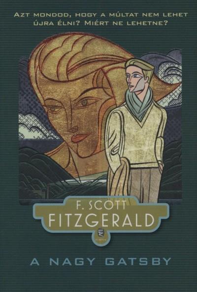 Francis Scott Fitzgerald - A nagy Gatsby