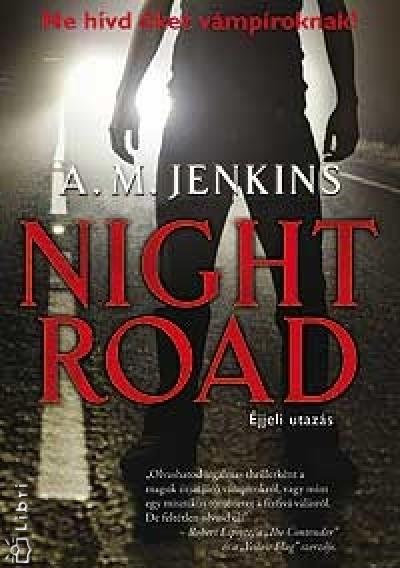 A.M. Jenkins - Night road - Éjjeli utazás
