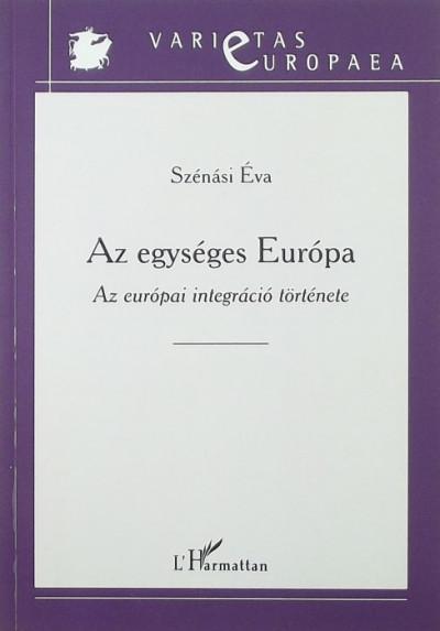 Szénási Éva - Az egységes Európa