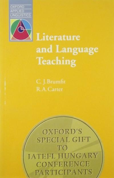 Christopher Brumfit  (Szerk.) - Ronald Carter  (Szerk.) - Literature and Language Teaching