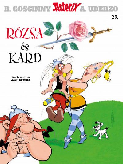 Albert Uderzo - Asterix 29. - Rózsa és kard