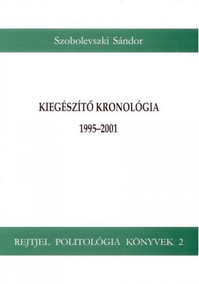 Szobolevszki Sándor - Kiegészítő kronológia 1995-2001