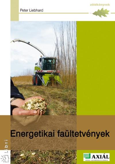 Peter Liebhard - Energetikai faültetvények