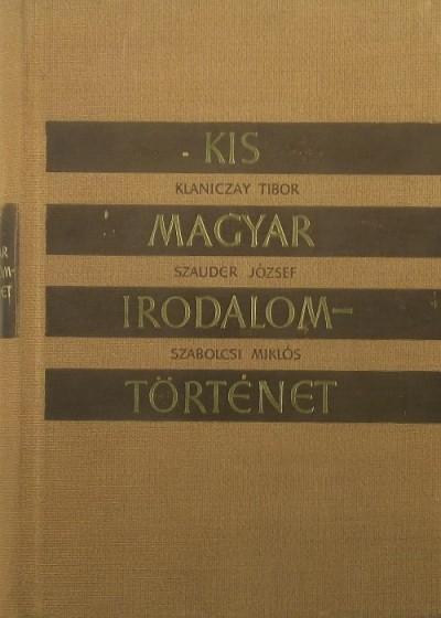 Klaniczay Tibor - Kis magyar irodalomtörténet