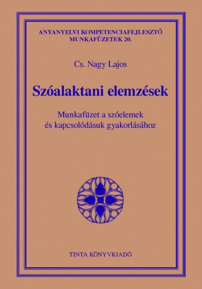 Cs. Nagy Lajos  (Szerk.) - Szóalaktani elemzések