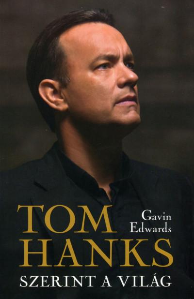 Gavin Edwards - Tom Hanks szerint a világ