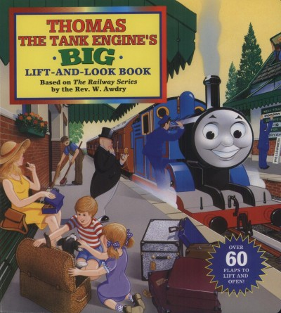 W. Awdry - Thomas the Tank Engine's Big Lift-and-Look Book