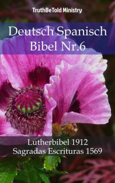 Martin Truthbetold Ministry Joern Andre Halseth - Deutsch Spanisch Bibel Nr.6