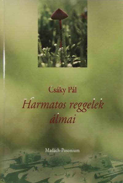 HARMATOS REGGELEK ÁLMAI