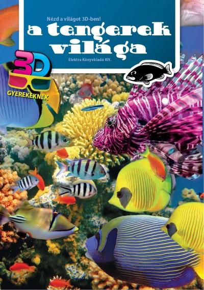 - A tengerek világa - 3D