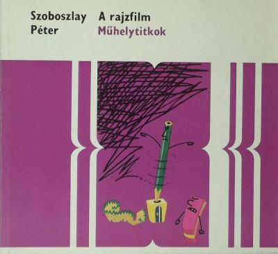 Szoboszlay Péter - A rajzfilm