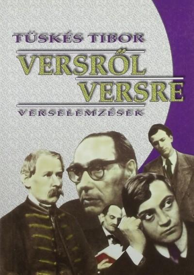 Tüskés Tibor - Versről versre