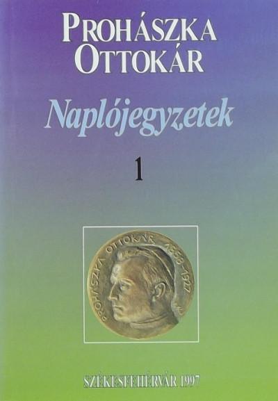 Prohászka Ottokár - Naplójegyzetek 1.