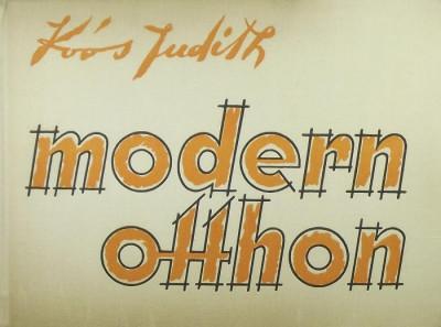 Dr. Koós Judith - Modern otthon