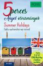 Dominic Butler - PONS 5 perces angol olvasmányok - Summer Holidays