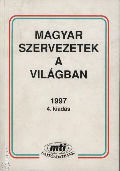 - Magyar szervezetek a világban