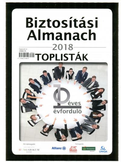 Bartha Zoltán  (Szerk.) - Biztosítási Almanach 2018 - Toplisták