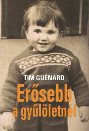 Tim Gu�nard - Er�sebb a gy�l�letn�l
