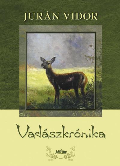 Jurán Vidor - Vadászkrónika