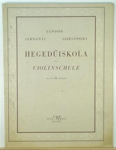 Járdányi Pál - Sándor Frigyes - Szervánszky Endre - Hegedűsikola II.