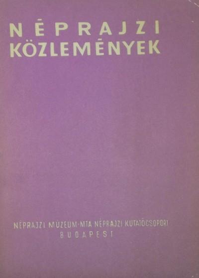 Takács Lajos  (Szerk.) - Néprajzi közlemények XII. 1-2.