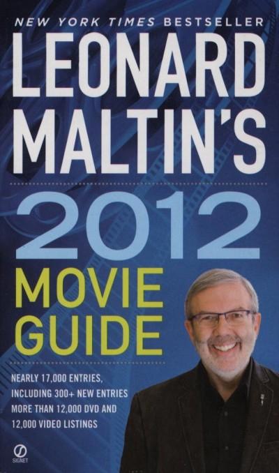 Leonard Maltin  (Szerk.) - Leonard Maltin's 2012 Movie Guide
