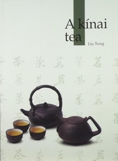 Liu Tong - A kínai tea