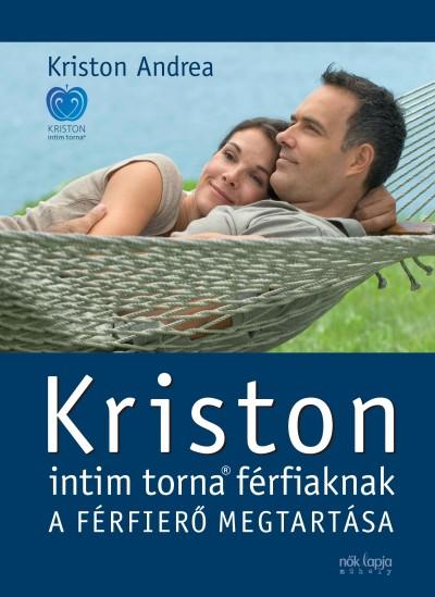 Kriston Andrea - Kriston intim torna férfiaknak