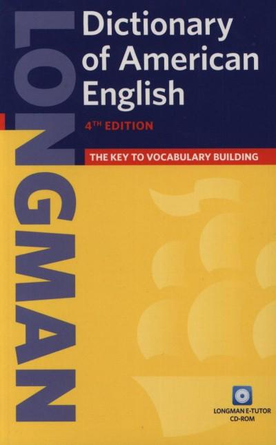 - Longman Dictionary Of American English