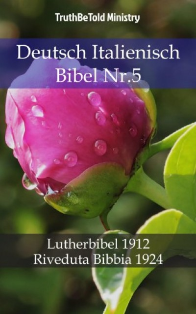 Martin Truthbetold Ministry Joern Andre Halseth - Deutsch Italienisch Bibel Nr.5