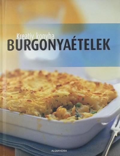 Beke Csilla  (Szerk.) - Burgonyaételek