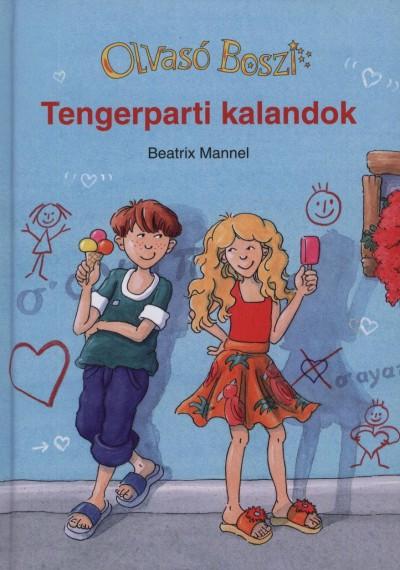 Beatrix Mannel - Tengerparti kalandok