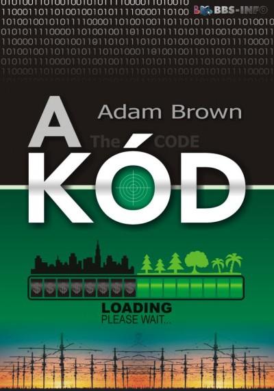 Adam Brown - A kód