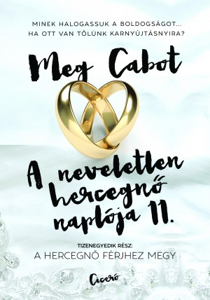 Meg Cabot - A neveletlen hercegn� napl�ja 11.