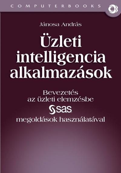 Jánosa András - Üzleti intelligencia alkalmazások