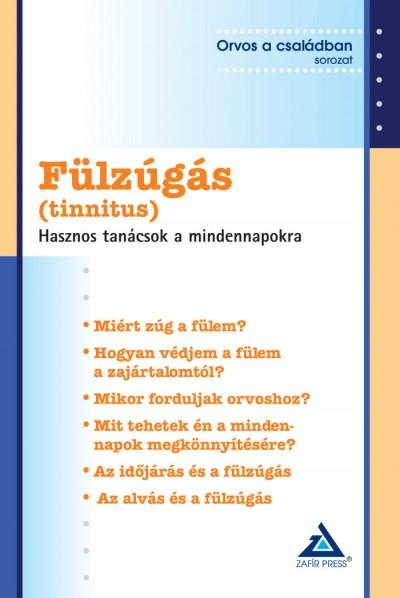 Dr. Igazvölgyi Katalin  (Szerk.) - Fülzúgás (tinnitus)